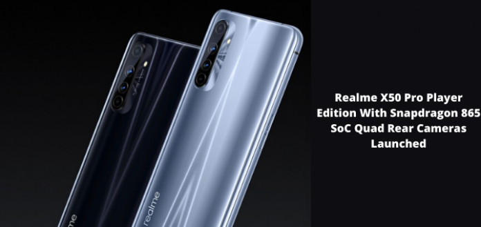 Realme X50 Pro Player Edition With Snapdragon 865 SoC Launched